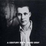 A Century Ends Lyrics David Gray