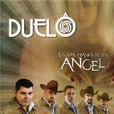 En Las Manos De Un Angel Lyrics Duelo