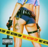 Miscellaneous Lyrics Hot Action Cop