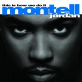 This Is How We Do It Lyrics Jordan Montell