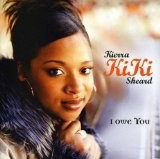 I Owe You Lyrics Kierra KiKi Sheard