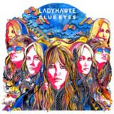 Blue Eyes (Single) Lyrics Ladyhawke