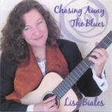 Chasing Away The BLues Lyrics Lisa Biales