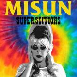 Superstitions Lyrics Misun