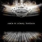 Scala & Kolacny Brothers Lyrics Scala & Kolacny Brothers