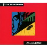Italian X Rays Lyrics Steve Miller Band
