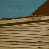 Rafters (EP) Lyrics Tall Heights