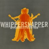 Appearances Wear Thin Lyrics Whippersnapper