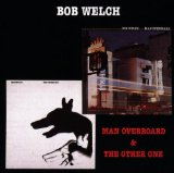 Man Overboard Lyrics Bob Welch