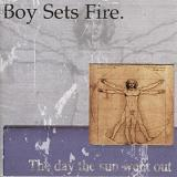 The Day The Sun Went Out Lyrics Boy Sets Fire