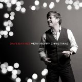 Very Merry Christmas Lyrics Dave Barnes