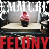 Felony Lyrics Emmure