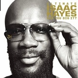 Ultimate Isaac Hayes Can You Dig It? Lyrics Isaac Hayes