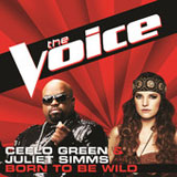 Born to Be Wild (The Voice Performance) (Single) Lyrics Juliet Simms