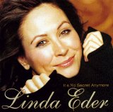 It's No Secret Anymore Lyrics Linda Eder