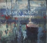 HEAD & HEART Lyrics Luka Bloom