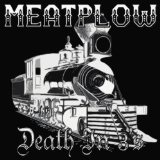 Death In 3's Lyrics MeatPlow