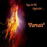 Yoga In The Nightclub Lyrics Parvati