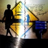 Never Thought (Single) Lyrics Skeat Dogwoods