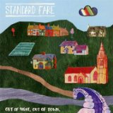 Out of Sight, Out of Town Lyrics Standard Fare