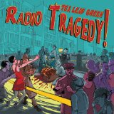 Radio Tragedy Lyrics Tea Leaf Green
