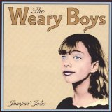 Jumpin' Jolie Lyrics The Weary Boys