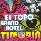 El Topo Grand Hotel Lyrics Timoria