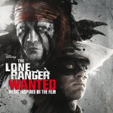 The Lone Ranger: Wanted (OST) Lyrics Various