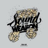 Sound of the Weapon Lyrics Verbal Kent