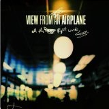 All The Right Words (EP) Lyrics View From An Airplane
