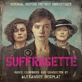 Suffragette Lyrics Alexandre Desplat