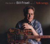 Miscellaneous Lyrics Bill Frisell