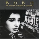 Passing Stranger Lyrics Bobo In White Wooden Houses
