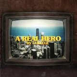 A Real Hero Lyrics College