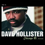 Chicago '85 The Movie Lyrics Dave Hollister