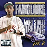 More Street Dreams Pt. 2: The Mixtape Lyrics Fabolous