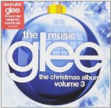 Glee: The Music, The Christmas Album Lyrics Glee Cast