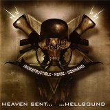 Heaven Sent... ...Hellbound Lyrics Indestructible Noise Command