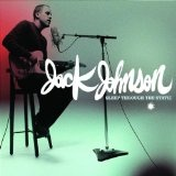 Sleep Through The Static Lyrics Jack Johnson