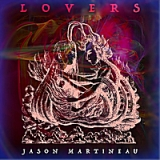 Lovers Lyrics Jason Martineau
