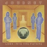 Look Into The Future Lyrics Journey