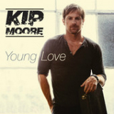 Young Love (Single) Lyrics Kip Moore