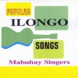 Popular Ilongo Songs Lyrics Mabuhay Singers