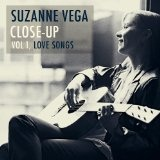 Close-Up Vol 1: Love Songs Lyrics Suzanne Vega