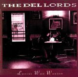 Lovers Who Wander Lyrics The Del-Lords