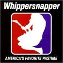 America's Favorite Pastime Lyrics Whippersnapper