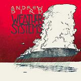 Weather Systems Lyrics Andrew Bird