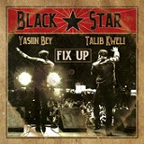 Fix Up (Single) Lyrics Black Star