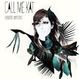 Hidden Waters Lyrics CALLmeKAT
