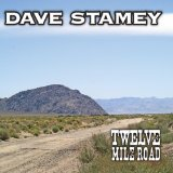 Twelve Mile Road Lyrics Dave Stamey